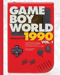 Game Boy World: 1990 Vol. 1 - Black & White Edition: A History of Nintendo Game Boy (Unofficial and Unauthorized)