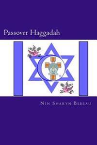 Passover Haggadah: A Celebration of Freedom