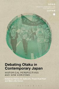 Debating Otaku in Contemporary Japan