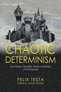 Chaotic Determinism