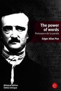 The Power of Words/Puissance de la Parole: (bilingual Edition/Édition Bilingue)