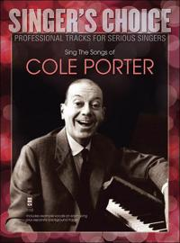 Sing the Songs of Cole Porter: Singer's Choice - Professional Tracks for Serious Singers