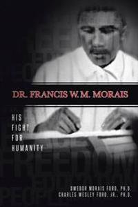 Dr. Francis W. M. Morais