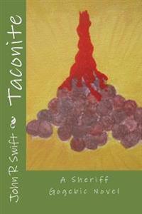 Taconite: A Sheriff Gogebic Novel