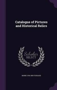 Catalogue of Pictures and Historical Relics