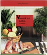Varmkök och kallkök - Grunderna