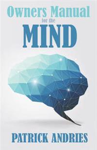Owners Manual for the Mind