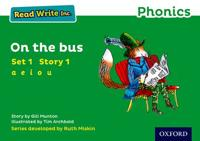 Read Write Inc. Phonics: Green Set 1 Storybook 1 on the Bus