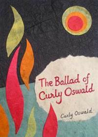 Ballad of Curly Oswald