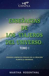 Ensenanzas de Los Viajeros del Universo