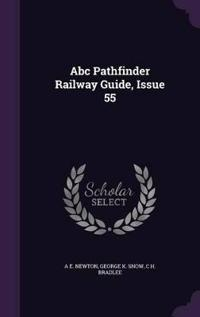 ABC Pathfinder Railway Guide, Issue 55