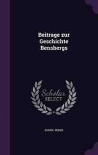 Beitrage Zur Geschichte Bensbergs