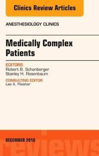 Medically Complex Patients