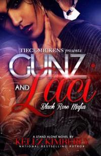 Gunz & Laci: Black Rose Mafia