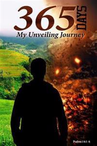 365 Days: My Unveiling Journey