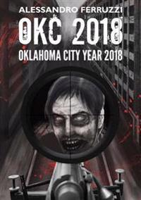 Okc2016 - Oklahoma City Year 2016
