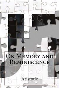 On Memory and Reminiscence
