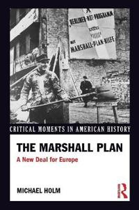 The Marshall Plan: A New Deal for Europe