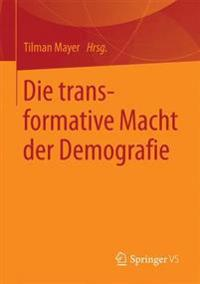 Die Transformative Macht Der Demografie