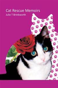 Cat Rescue Memoirs