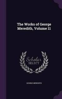 The Works of George Meredith, Volume 11