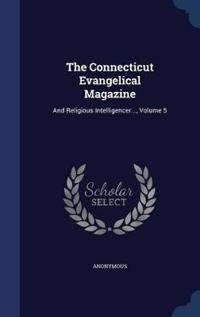 The Connecticut Evangelical Magazine