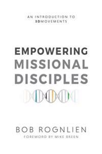 Empowering Missional Disciples