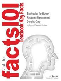 Studyguide for Human Resource Management by Dessler, Gary, ISBN 9780132872584