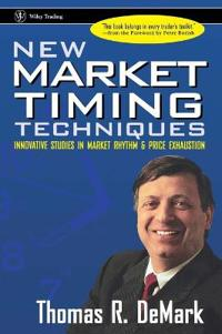 New Market Timing Techniques: Innovative Studies in Market Rhythm & Price Exhaustion