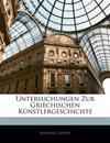 Untersuchungen zur griechischen Künstlergeschichte. Heft 4