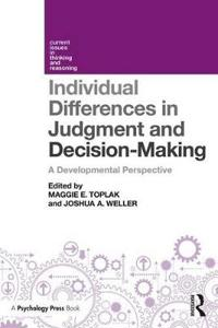 Individual Differences in Judgement and Decision-Making: A Developmental Perspective
