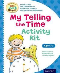 Oxford Reading Tree Read with Biff, Chip & Kipper: My Telling the Time Activity Kit