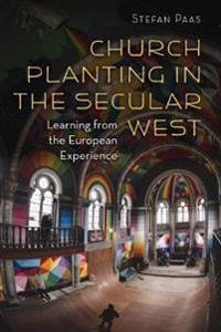 Church Planting in the Secular West