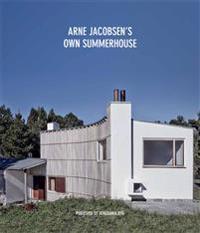 Arne Jacobsen´s own summerhouse