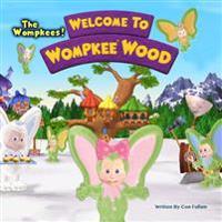 Welcome to Wompkee Wood