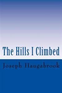 The Hills I Climbed