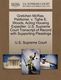 Gretchen McRae, Petitioner, V. Tighe E. Woods, Acting Housing Expediter. U.S. Supreme Court Transcript of Record with Supporting Pleadings