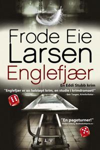 Englefjær - Frode Eie Larsen pdf epub