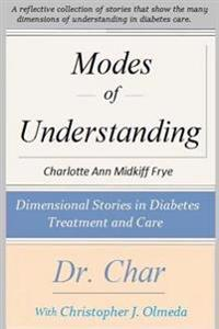 Modes of Understanding: Dimensional Stories in Diabetes Treatment and Care