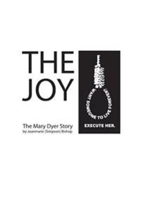 The Joy: The Mary Dyer Story