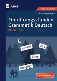 Einführungsstunden Grammatik Deutsch 5-6