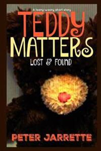 Teddy Matters: Lost & Found