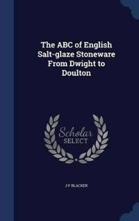 The ABC of English Salt-Glaze Stoneware from Dwight to Doulton