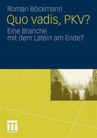 Quo Vadis, Pkv?