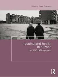 Housing and Health in Europe: The Who Lares Project