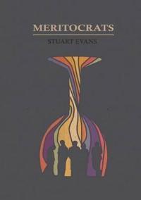 Meritocrats