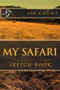 My Safari: Sketch Book (100 Count)