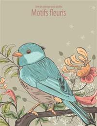 Livre de Coloriage Pour Adultes Motifs Fleuris 1, 2 & 3