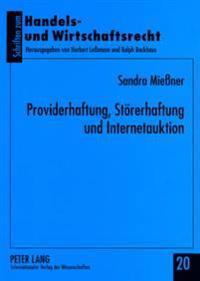 Providerhaftung, Stoererhaftung Und Internetauktion
