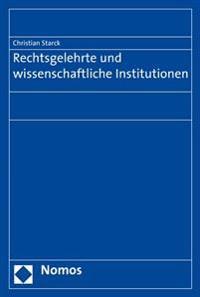 Rechtsgelehrte Und Wissenschaftliche Institutionen
